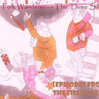 The Folk Wanderer - The Three Sillies