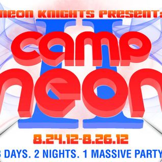 Camp Neon Family - Neon II Promo Mix