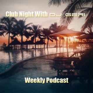 Club Night With DJ Geri 444