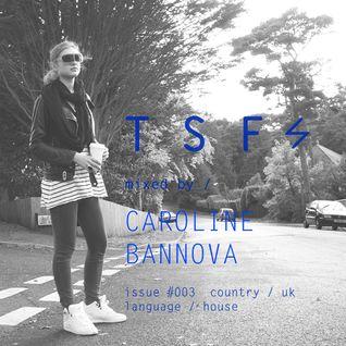 CAROLINE BANNOVA / issue #003 / Thunderspin Fair Podcast