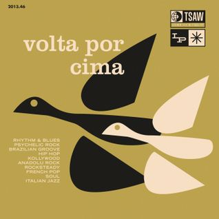 TSAW/2013.46 • Volta Por Cima