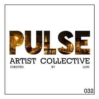 Pulsecast Episode 032 - Curated by LoM