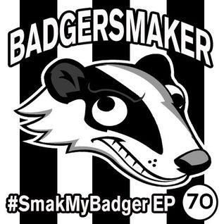 #SmakMyBadger EP070 | New Electronic Music Releases + Free MP3 Download