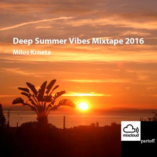 Milos Krneta - Deep Summer Vibes Mixtape 2016