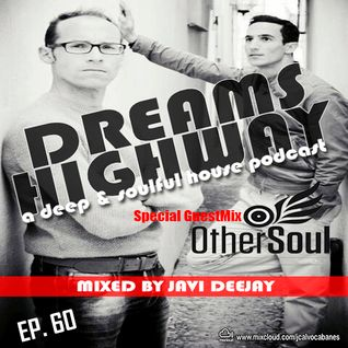 Dreams Highway 060 Guestmix by Othersoul