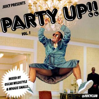 Oscar Wildstyle & Wiggie Smalls - Party Up Mix vol. 1