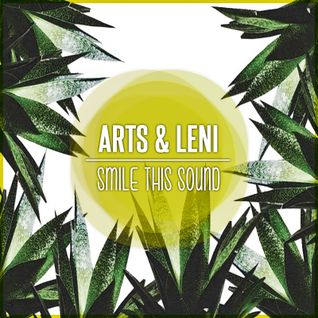 Arts & Leni // Smile This Mixtape #15