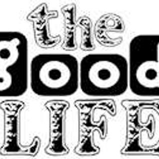 The Good Life - 24th September 2012