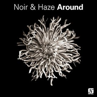 NOIR & HAZE AROUND REMIX BY SIMONEGIRAU