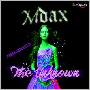 MDAX feat Bonnie Legion - The Unknown (Sergio A remix)