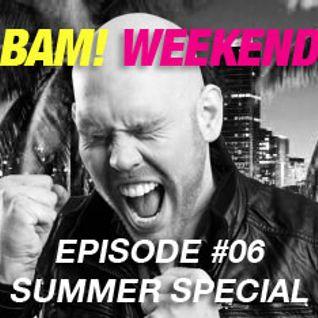 Michael Casado - BAM! WEEKEND #06 (Summer Special)