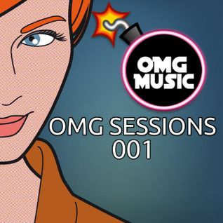 OMG Sessions 001 - Guest Mix [COLLAPSE]