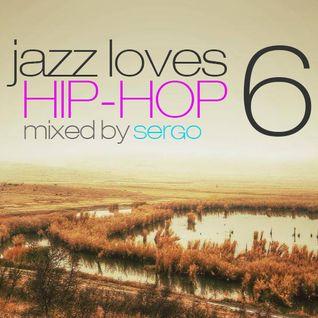 Jazz Loves Hip-Hop Mix 06 by Sergo