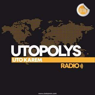 Uto Karem - Utopolys Radio 016 (April 2013)