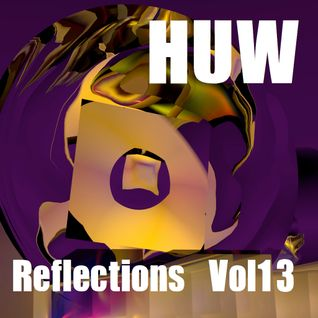 HUW - Reflections Vol13. Eclectic Electro-Jazz