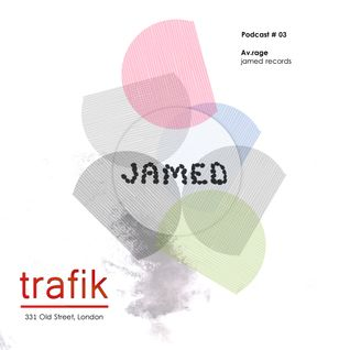 Av.rage - Jamed  Podcast #03