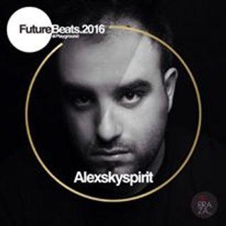 Alexskyspirit @ Terraza Club Athens / Future Beats / Day 3