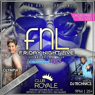 Olympia D and Dj Technics Live @ Club Royale Old School 105.3 FM 10-2-2015