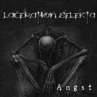 Laceration Selekta - Angst (2016)