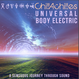 Universal Body Electric - Ultra Chill Sunrise Mix