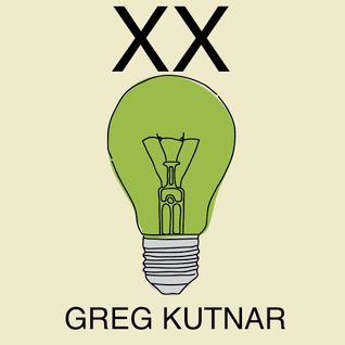 """Think Green Vol. XX"" - Greg Kutnar"