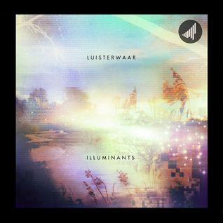 STRTMIX009 Luisterwaar - Illuminants Mix