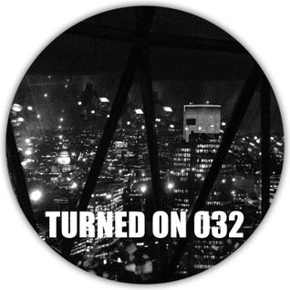Turned On 032: Mount Kimbie, Voyeur, Tuff City Kids, Squarehead, Roberto Rodriquez