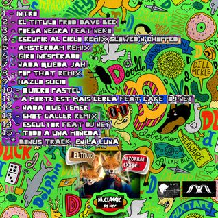 M.Classics & Dj NEY NextEnergy -Ni Zorra Mixtape 2013