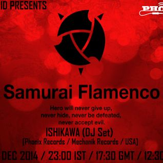 Ishikawa - Samurai Flamenco [Radio Schizoid December 2014]