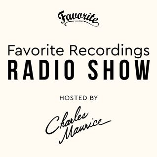 Favorite Recordings Radio Show #6 (Hosted by Charles Maurice, 100% OG Vinyl Mix)