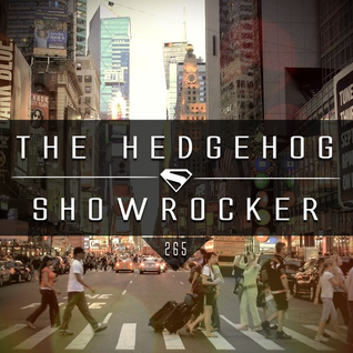 The Hedgehog - Showrocker 265 - 21.01.2016