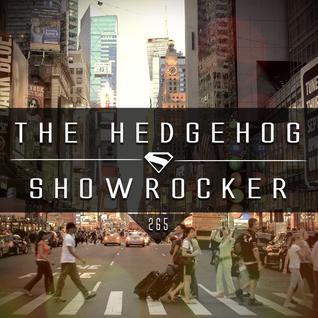 The Hedgehog - Showrocker 265 - 21.01.2016