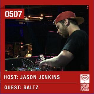 Hypersonic 507 2016-02-26 w/ Saltz & Jason Jenkins