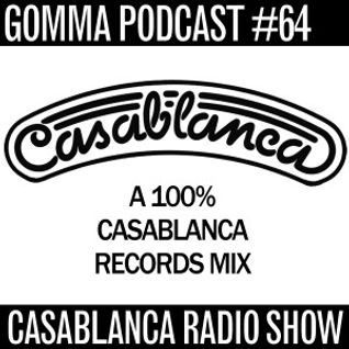 Gomma Podcast #64 - Casablanca Radio Show