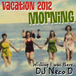 Vacation 2012: Morning