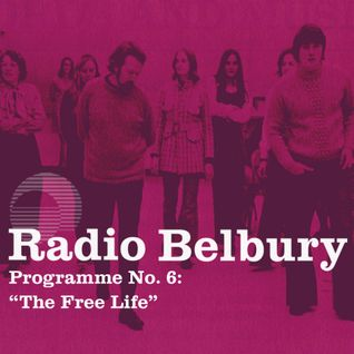 "Programme 6: ""The Free Life"""