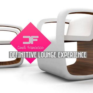 ::: CINELLI FRANCESCO ::: DEFINITIVE LOUNGE EXPERIENCE