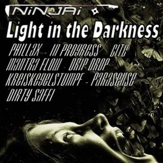 Light in the Darkness >>> mixed by Ninjai 14.3.2016