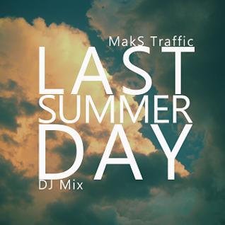 Last Summer Day [DJ Mix]