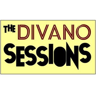 The Divano Sessions #04 [Re-up. Spring 2012.]