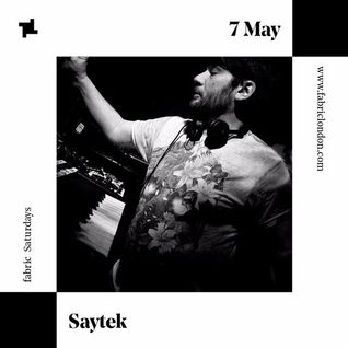 Saytek Live Jam Recorded Exclusively For fabric
