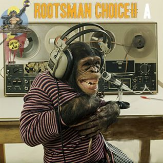 Rootsman Choice # A