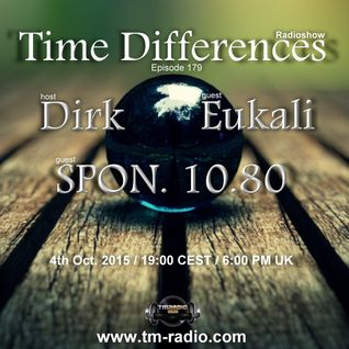 SPON.10.80 - Guest Mix - Time Differences 179 (4th Oct. 2015) on TM-Radio