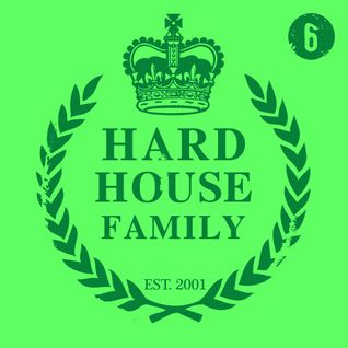 DJ Whyld - Hard House Family 006