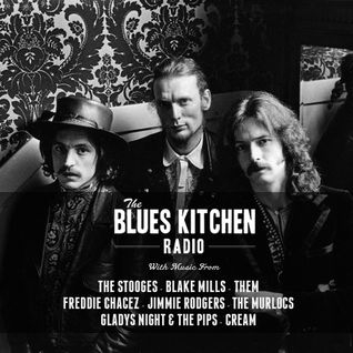 THE BLUES KITCHEN RADIO: 27 OCTOBER 2014