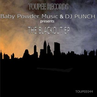 THE BLACKOUT EP PRESENT LOOK ME UP BY BLUE MAGIC REMIX BY DJ PUNCH COMING SOON ON TOUPEE RECORD 2016