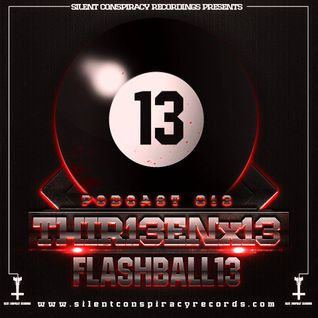 FLASHBALL13 - 13.thir13en.13 - podcast#013 Silent Conspiracy Recordings
