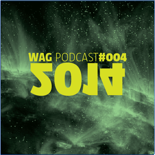 WAG PODCAST#004 - 2014