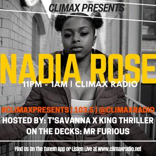 Climax Radio - Climax Presents - T'Savanna, King Thriller, Mr Furious & Nadia Rose