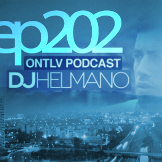 ONTLV PODCAST - Trance From Tel-Aviv - Episode 202 - Mixed By DJ Helmano